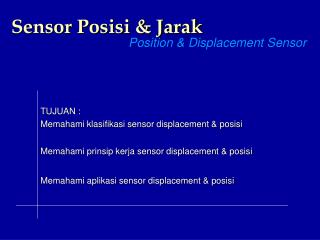 Sensor Posisi & Jarak