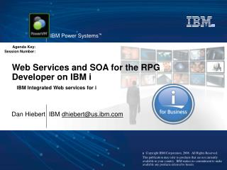 Web Services and SOA for the RPG Developer on IBM i   IBM Integrated Web services for i