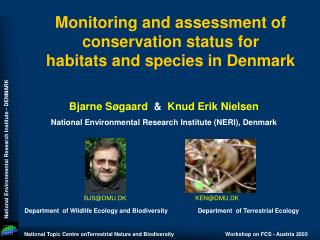 Monitoring and assessment of conservation status for          habitats and species in Denmark