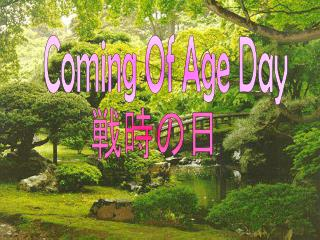 Coming Of Age Day