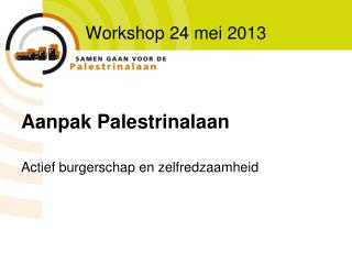 Workshop 24 mei 2013