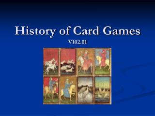History of Card Games V102.01