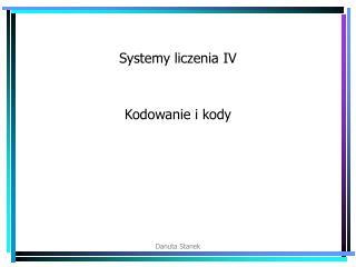 Systemy liczenia IV