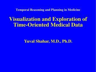 Yuval Shahar, M.D., Ph.D.