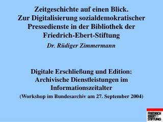 Digitale Erschließung und Edition: Archivische Dienstleistungen im  Informationszeitalter