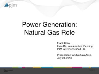 Power Generation:  Natural Gas Role