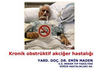 Kronik obstrüktif akciğer hastalığı