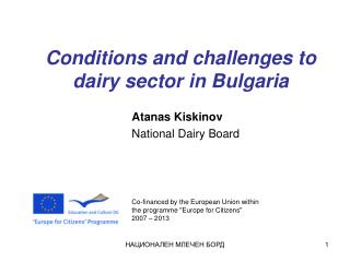 Conditions and challenges to dairy sector in Bulgaria