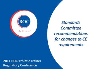 Standards  Committee recommendations for changes to  CE requirements
