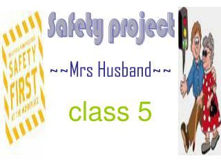 ~~Mrs Husband~~