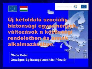 Ötvös Péter Országos Egészségbiztosítási Pénztár