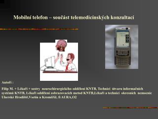 Mobilní telefon – součást telemedicínských konzultací