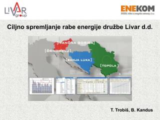 Ciljno spremljanje rabe energije družbe Livar d.d.