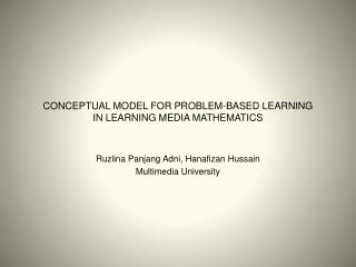 CONCEPTUAL MODEL FOR PROBLEM-BASED LEARNING  IN LEARNING MEDIA MATHEMATICS