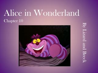 Alice in Wonderland Chapter 10