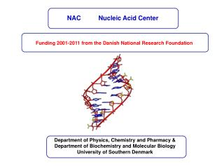 Funding 2001-2011 from the Danish National Research Foundation