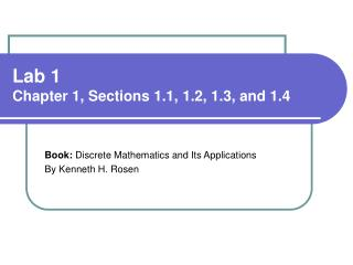Lab 1 Chapter 1, Sections 1.1, 1.2, 1.3, and 1.4