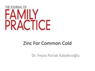 Zinc For Common Cold