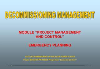 MODULE �PROJECT MANAGEMENT AND CONTROL� EMERGENCY PLANNING