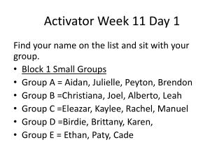 Activator Week 11 Day 1