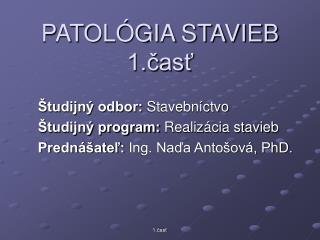 PATOL�GIA STAVIEB 1.?as?
