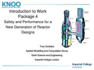 Introduction to Work Package 4 Safety and Performance for a New Generation of Reactor Designs
