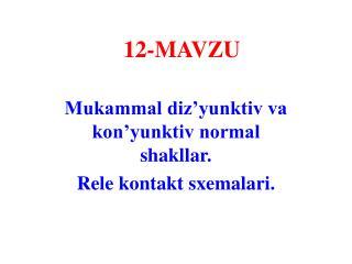 12- MAVZU