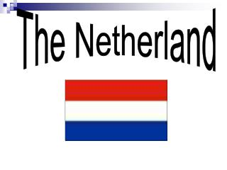 The Netherland
