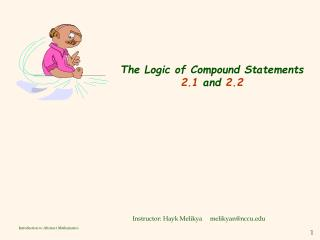 The Logic of Compound Statements 2.1  and  2.2