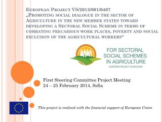 First Steering Committee Project Meeting  24 – 25 February 2014, Sofia
