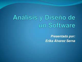 Análisis y Diseño de un Software