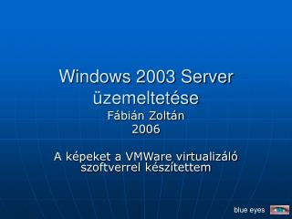 Windows 2003 Server üzemeltetése