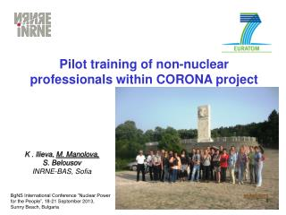 Pilot training of non-nuclear professionals within CORONA project