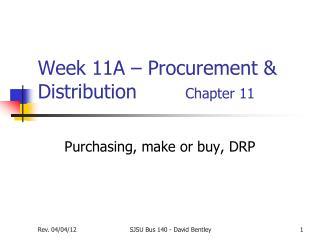 Week 11A – Procurement & Distribution         Chapter 11
