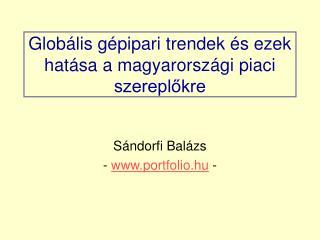 Globális gépipari trendek és ezek hatása a magyarországi piaci szereplőkre