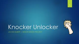 Knocker Unlocker
