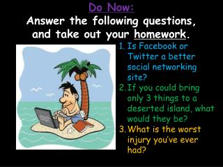 3 things on a deserted island essay 3 things to take to a deserted island all through this essay i have tried to remain as honest as possible about 3 things to take to a deserted island.