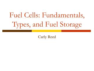 Fuel Cells: Fundamentals, Types, and Fuel Storage