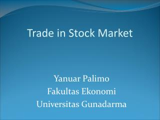 Trade in Stock Market