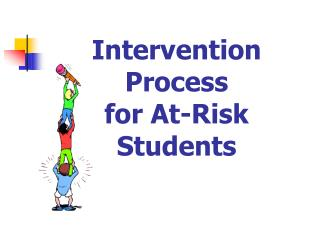 Intervention Process for At-Risk Students