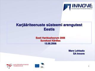 Karjääriteenuste süsteemi arengutest   Eestis