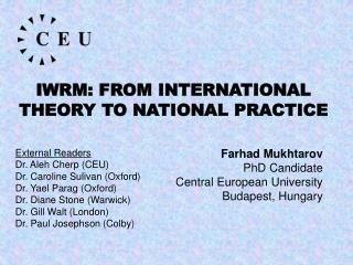 IWRM: FROM INTERNATIONAL THEORY TO NATIONAL PRACTICE