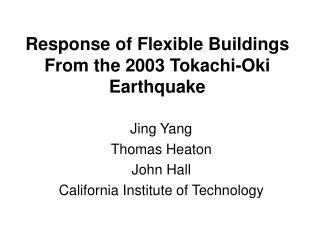 Response of Flexible Buildings From the 2003 Tokachi-Oki Earthquake