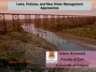 Laws, Policies, and New Water Management Approaches