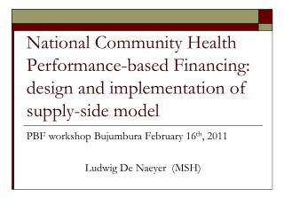 National Community Health Performance-based Financing: design and implementation of supply-side model