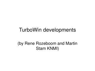 TurboWin developments