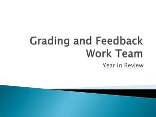 Grading and Feedback Work Team