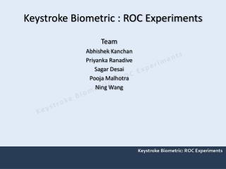 Keystroke Biometric : ROC Experiments