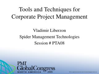 Tools and Techniques for Corporate Project Management