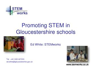 Promoting STEM in Gloucestershire schools